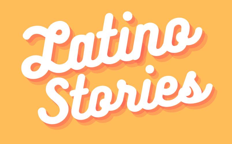 "Image that says ""Latino Stories"""